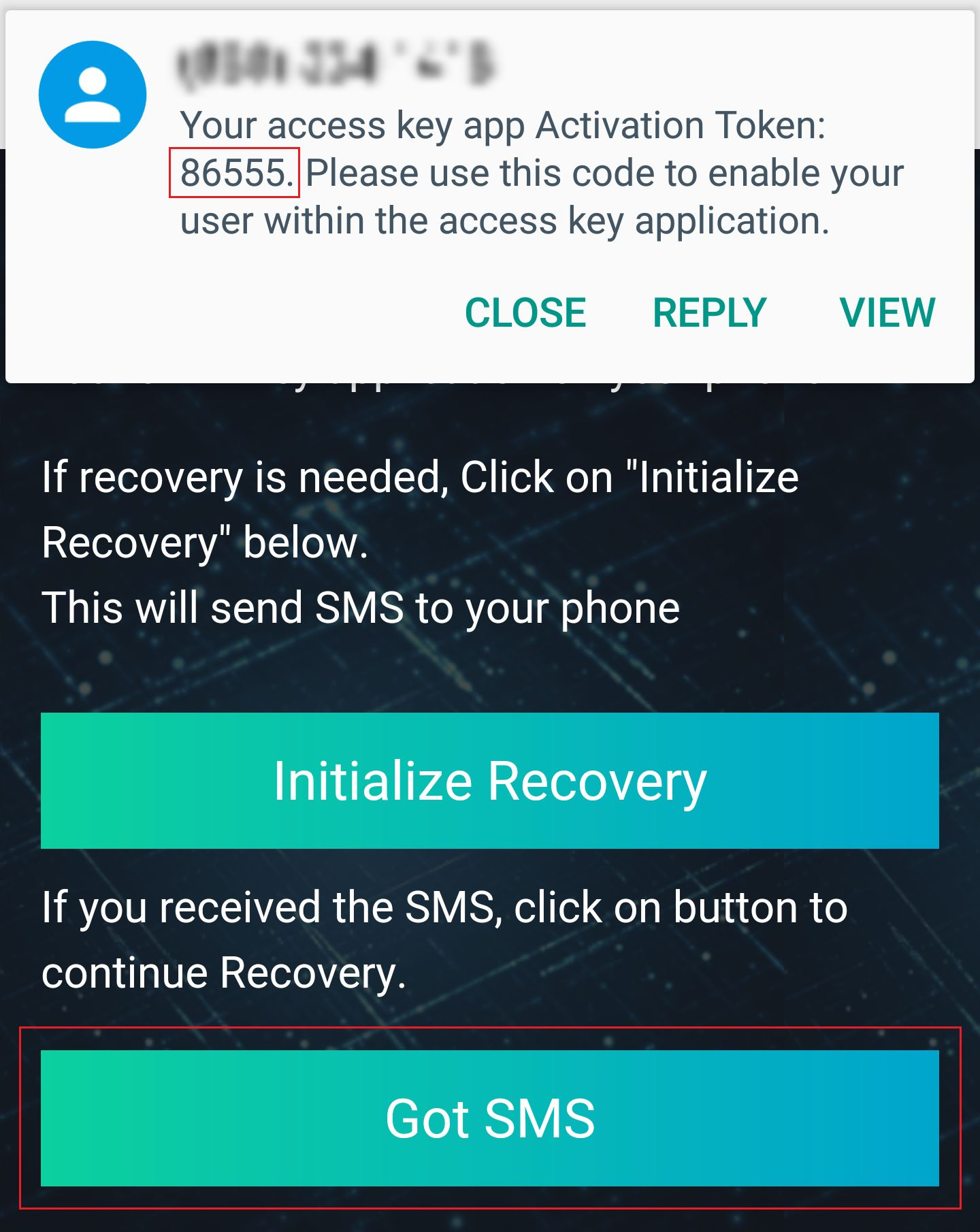 Recovery SMS received