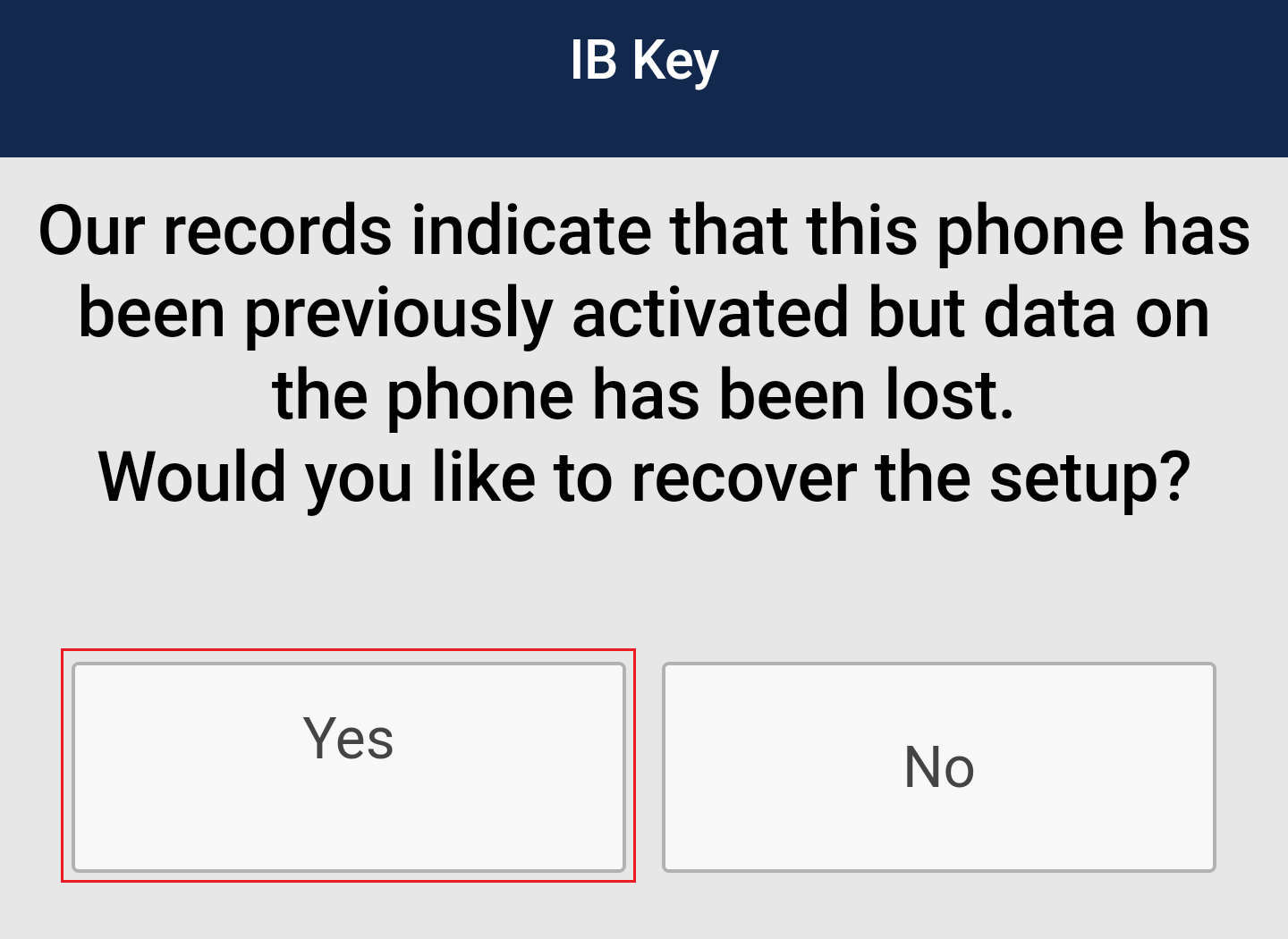 Launch IB Key App for Recovery